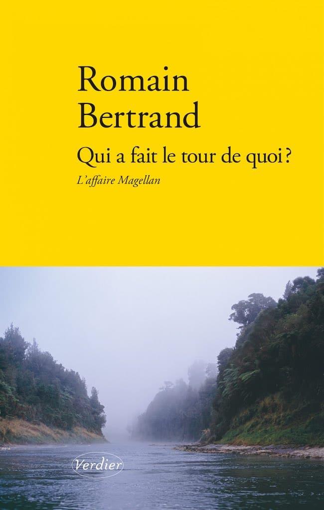 Romain Bertrand, Qui a fait le tour de quoi ? L'affaire Magellan