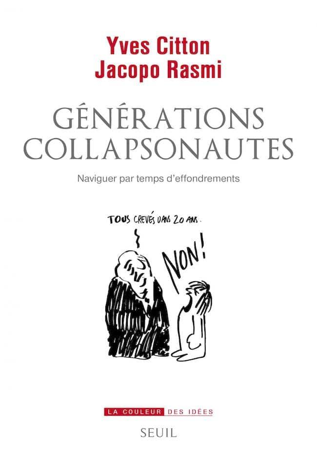 Yves Citton et Jacopo Rasmi, Générations collapsonautes. Naviguer par temps d'effondrement