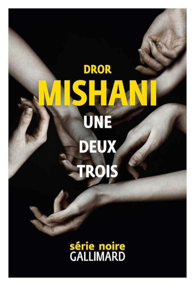 Dror Mishani, Une, deux, trois