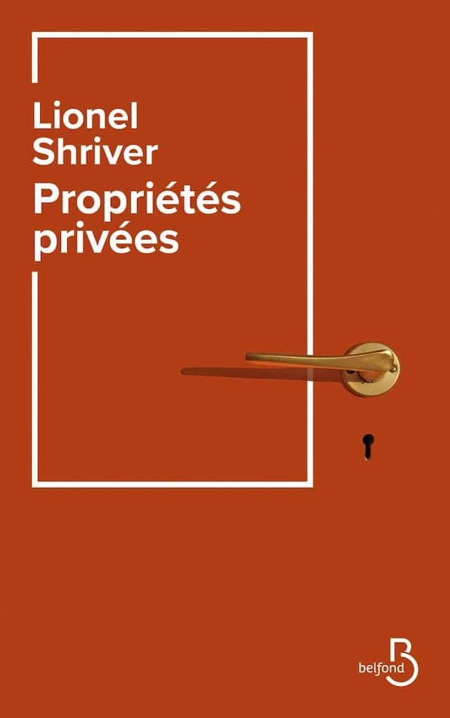 Lionel Shriver, Propriétés privées