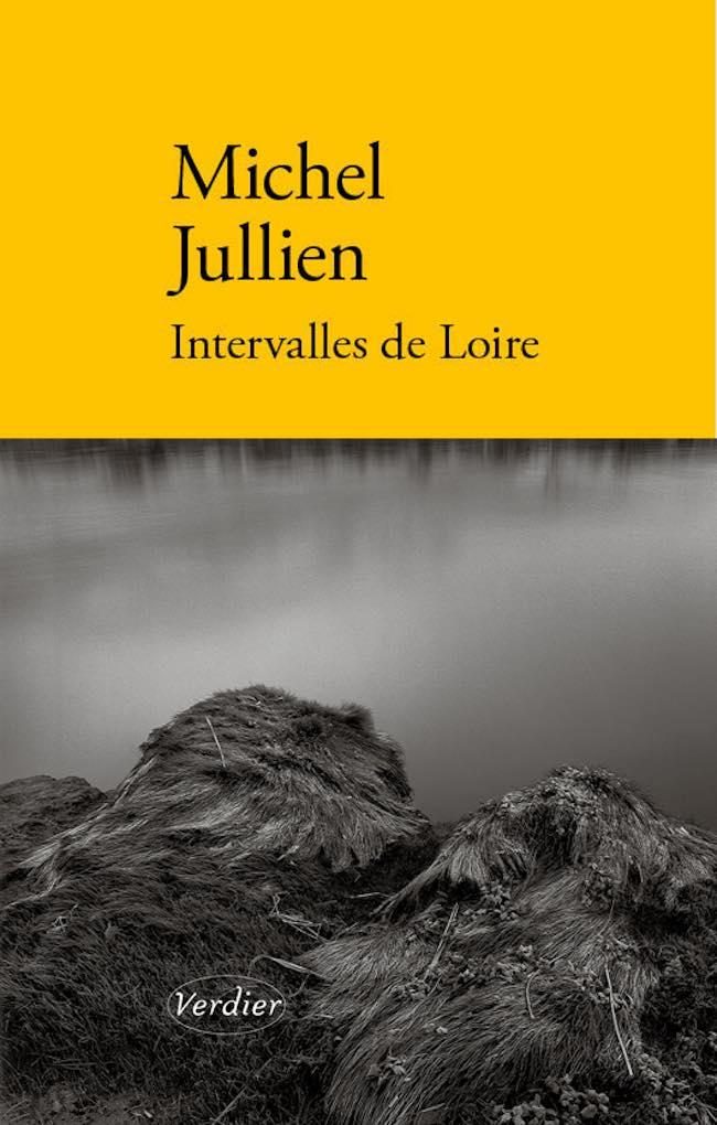 Michel Jullien, Intervalles de Loire