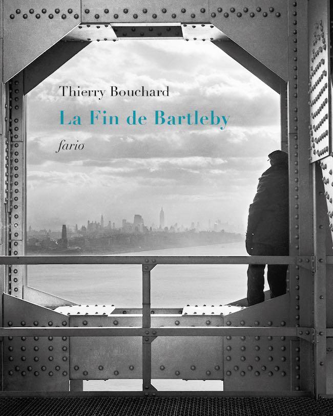 Thierry Bouchard, La fin de Bartleby