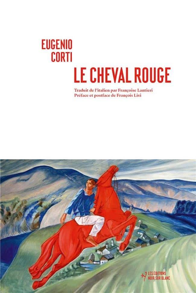 Eugenio Corti, Le cheval rouge