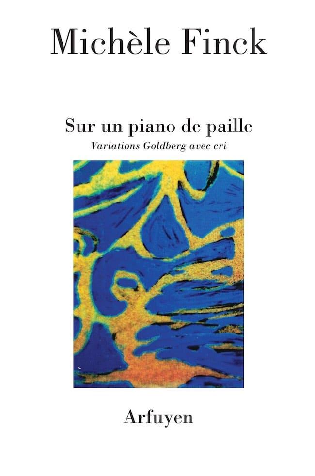 Michèle Finck, Sur un piano de paille