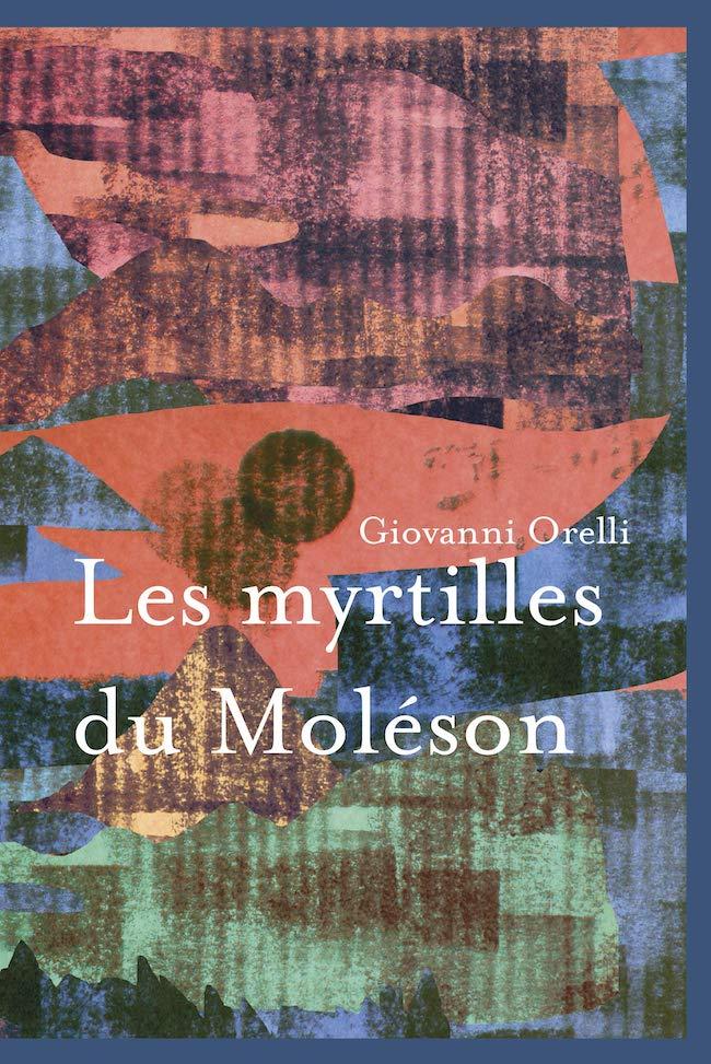 Giovanni Orelli, Les myrtilles du Moléson