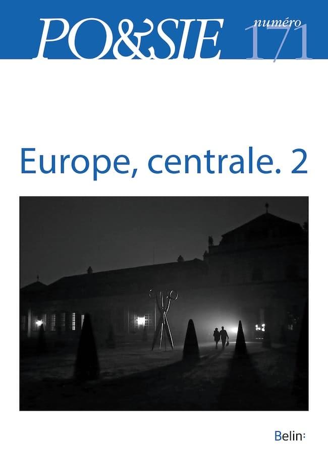 Po&sie n° 170 : Europe, centrale. 1. Po&sie n° 171 : Tu étais l'Europe. 2