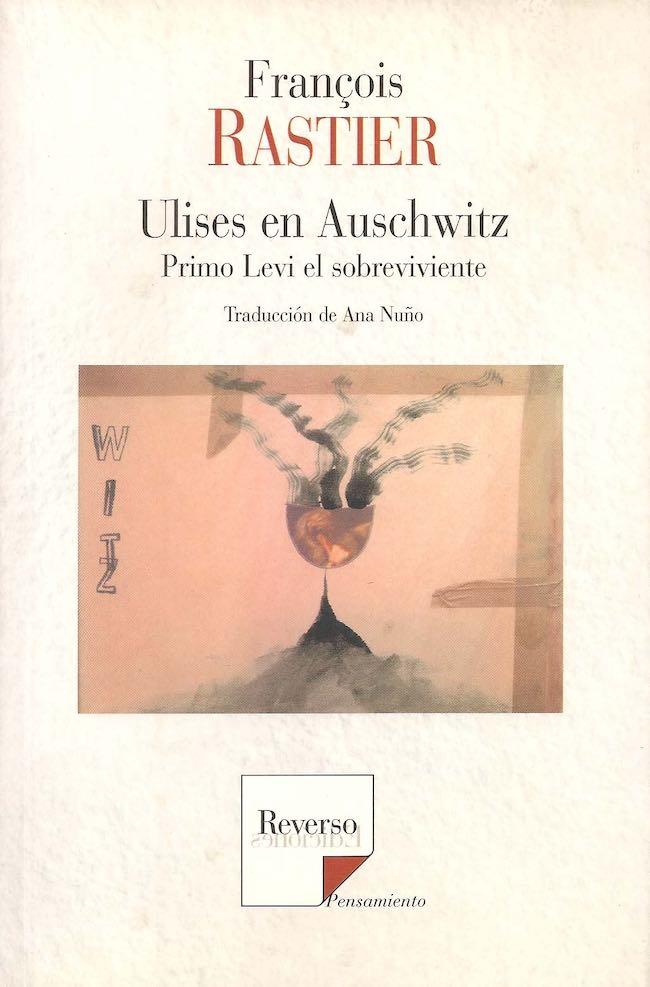 François Rastier, Exterminations et littérature. Les témoignages inconcevables