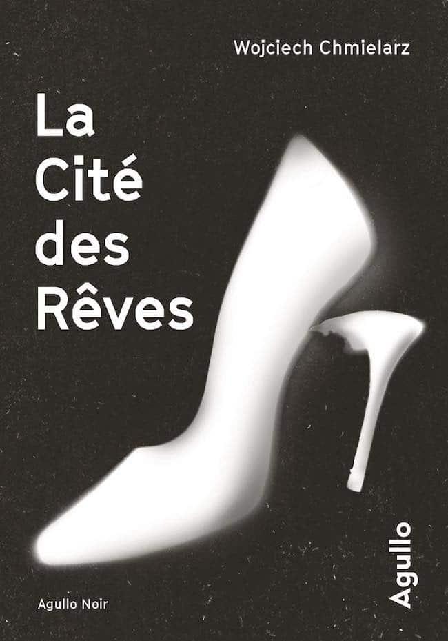 """""""La cité des rêves"""" de Wojciech Chmielarz et """"Richesse oblige"""" de Hannelore Cayre."""