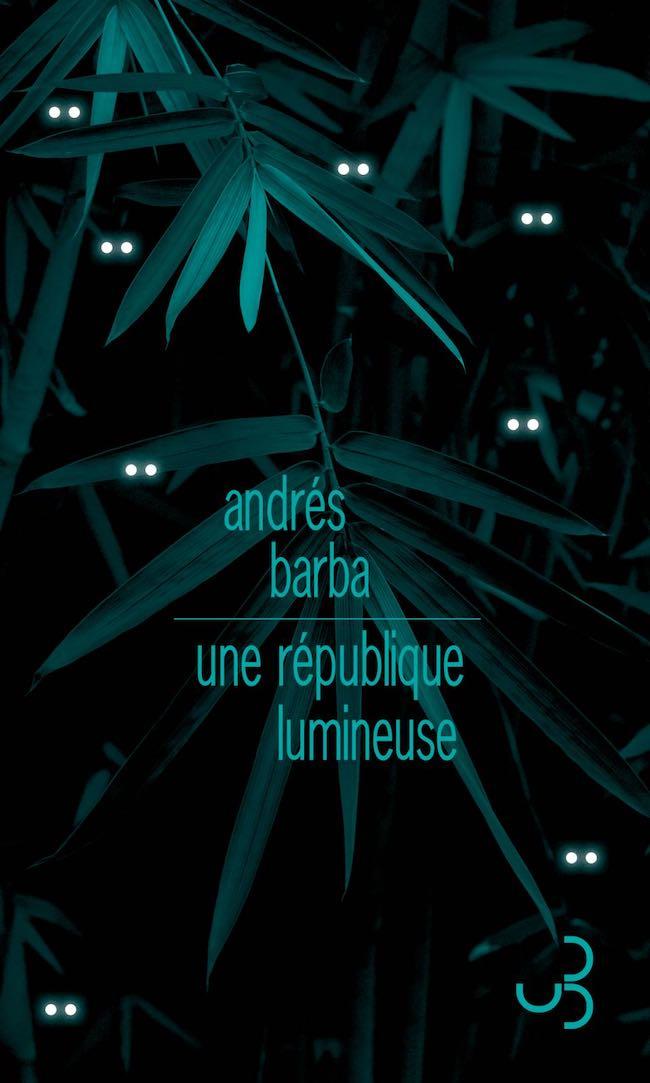 Une république lumineuse, d'Andrés Barba : l'art de l'enfance