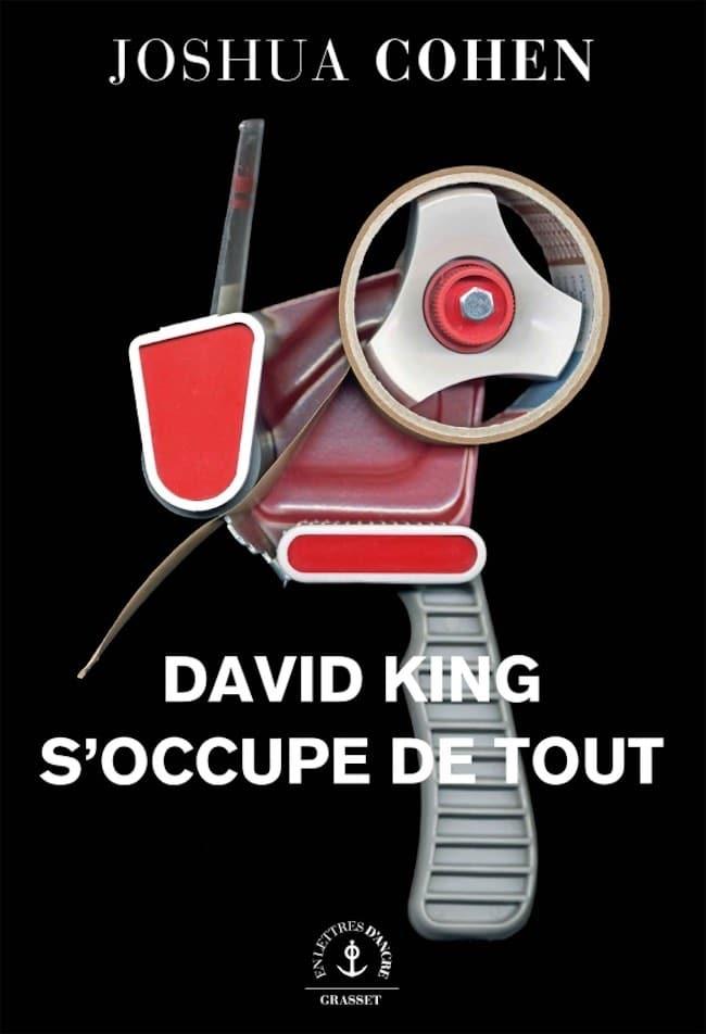 Joshua Cohen, David King s'occupe de tout