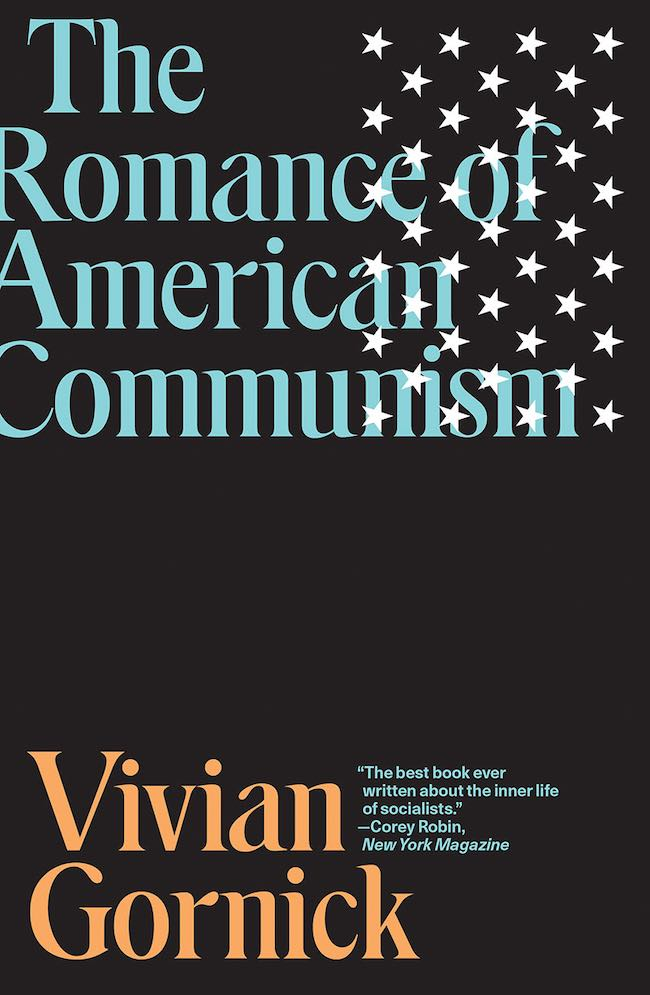 Vivian Gornick, The Romance of American Communism