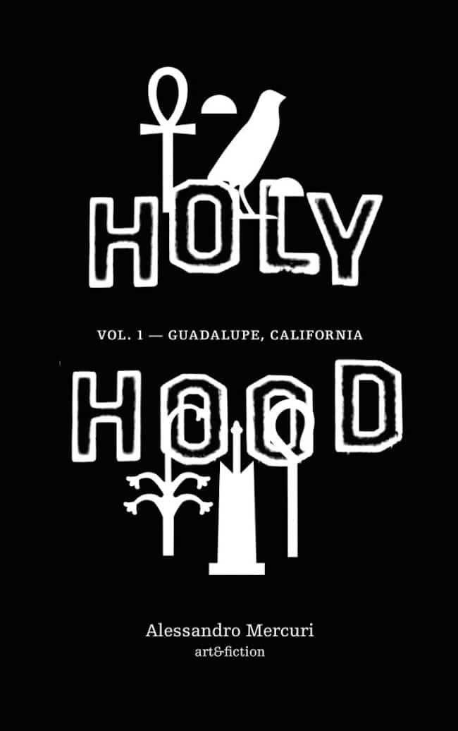Alessandro Mercuri, Holyhood. Vol. 1 - Guadalupe, California