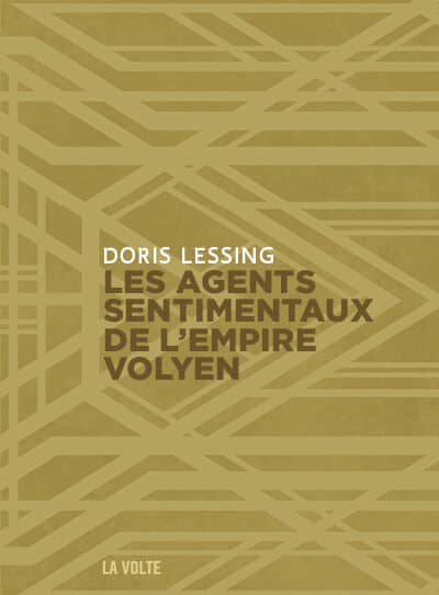 Doris Lessing, Les agents sentimentaux de l'empire volyen