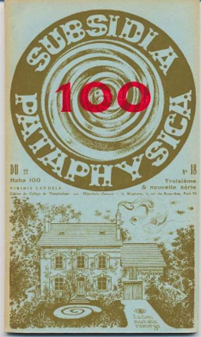 Le numéro 100 des numéros 100 : Subsidia pataphysica