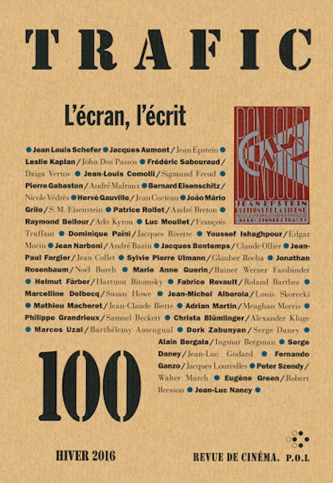 Le numéro 100 des numéros 100 : Trafic, le cinéma et les textes