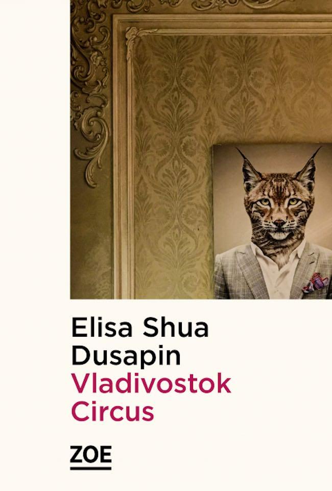 Elisa Shua Dusapin, Vladivostok Circus