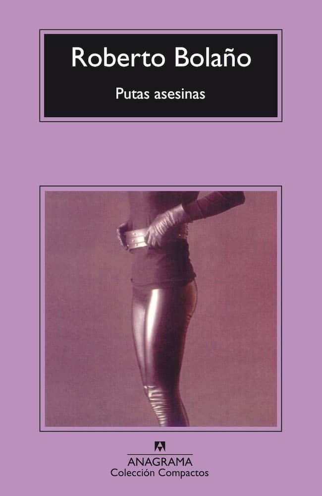Roberto Bolaño, Œuvres complètes