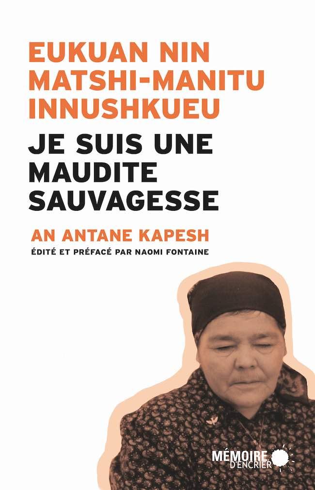 An Antane Kapesh, Joshua Whitehead : résistance des récits amérindiens