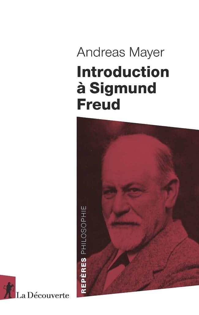 Introduction à Sigmund Freud, d'Andreas Mayer : Freud chercheur