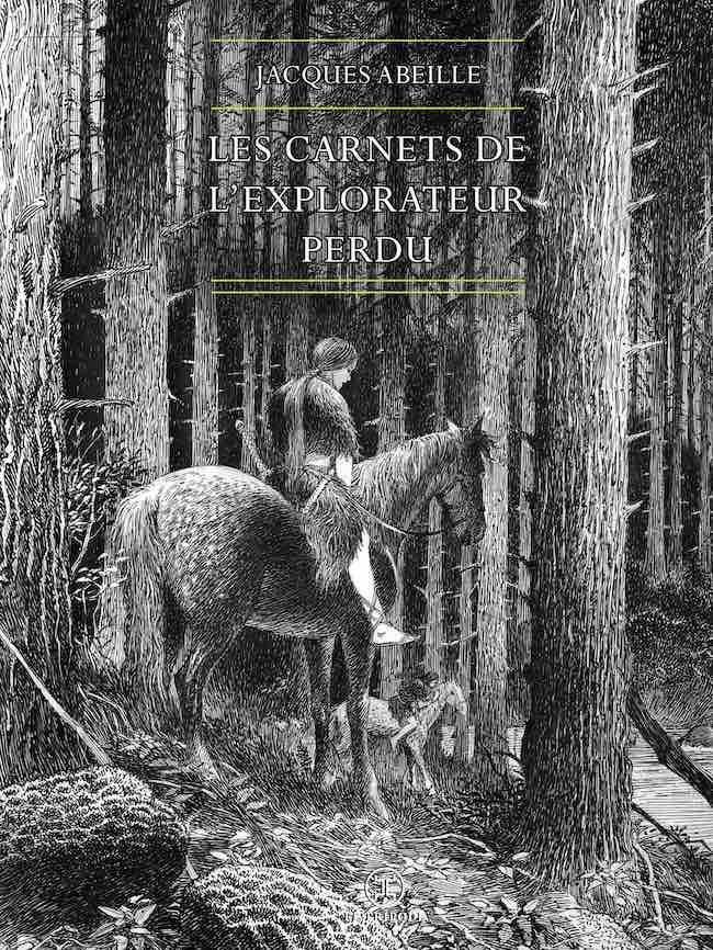 La vie de l'explorateur perdu : Jacques Abeille clôt le Cycle des contrées