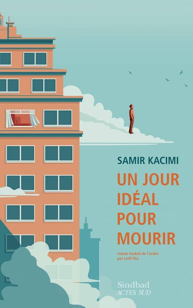 Un jour idéal pour mourir, de Samir Kacimi : le spleen et le kif Halim
