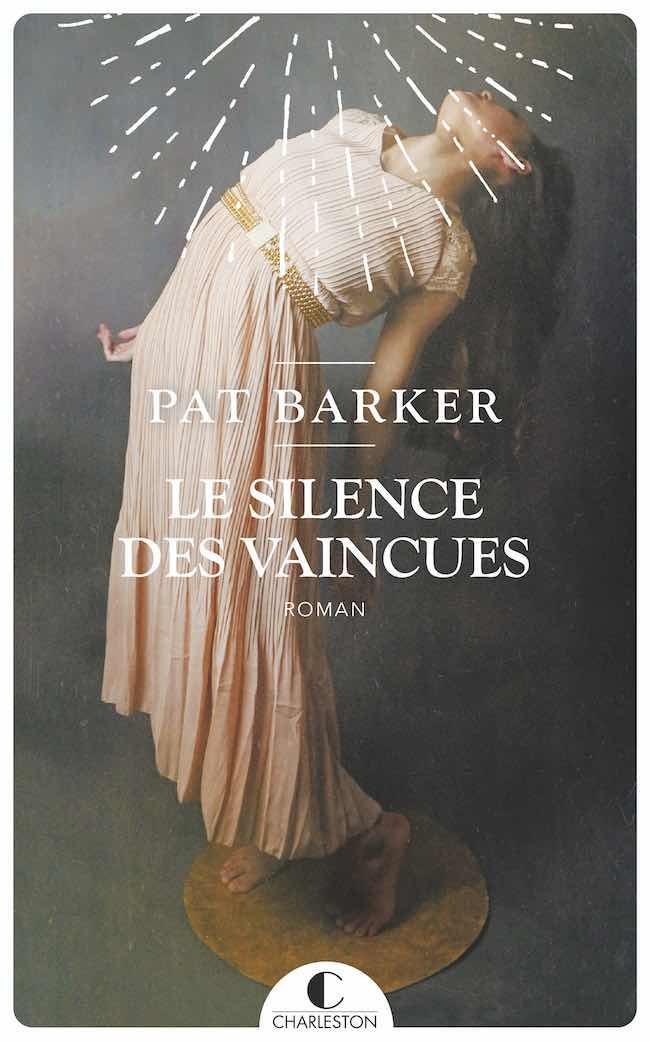 Le silence des vaincues, de Pat Barker : femmes en temps de guerre