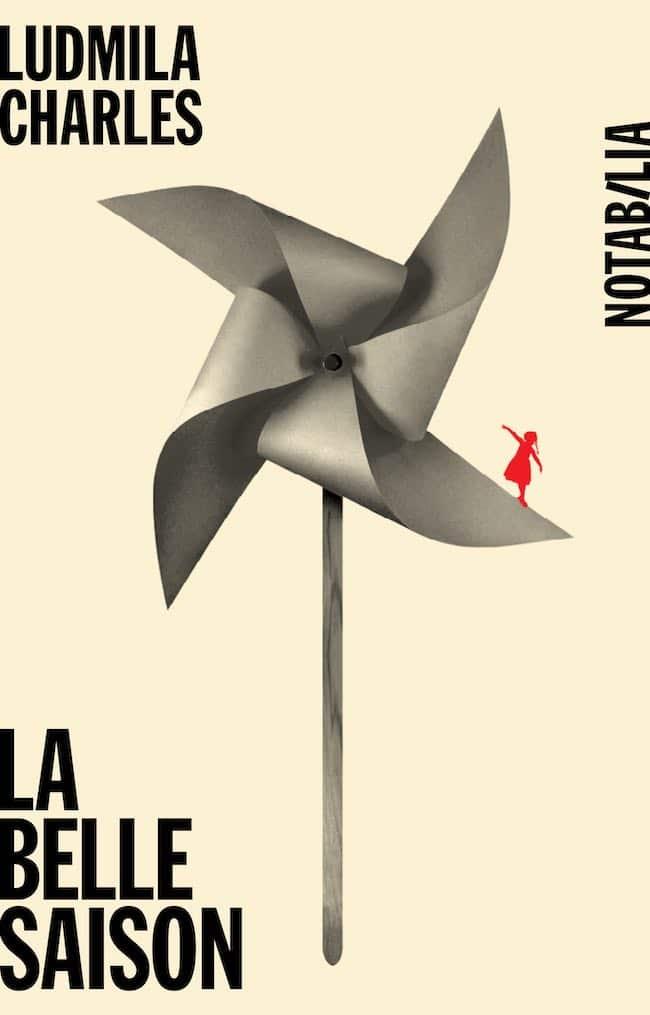La belle saison, de Ludmila Charles : une vie chuchotée