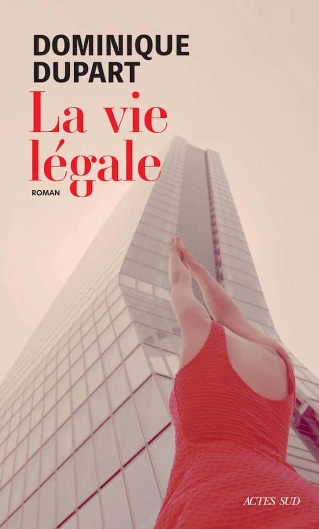 Dominique Dupart, La vie légale