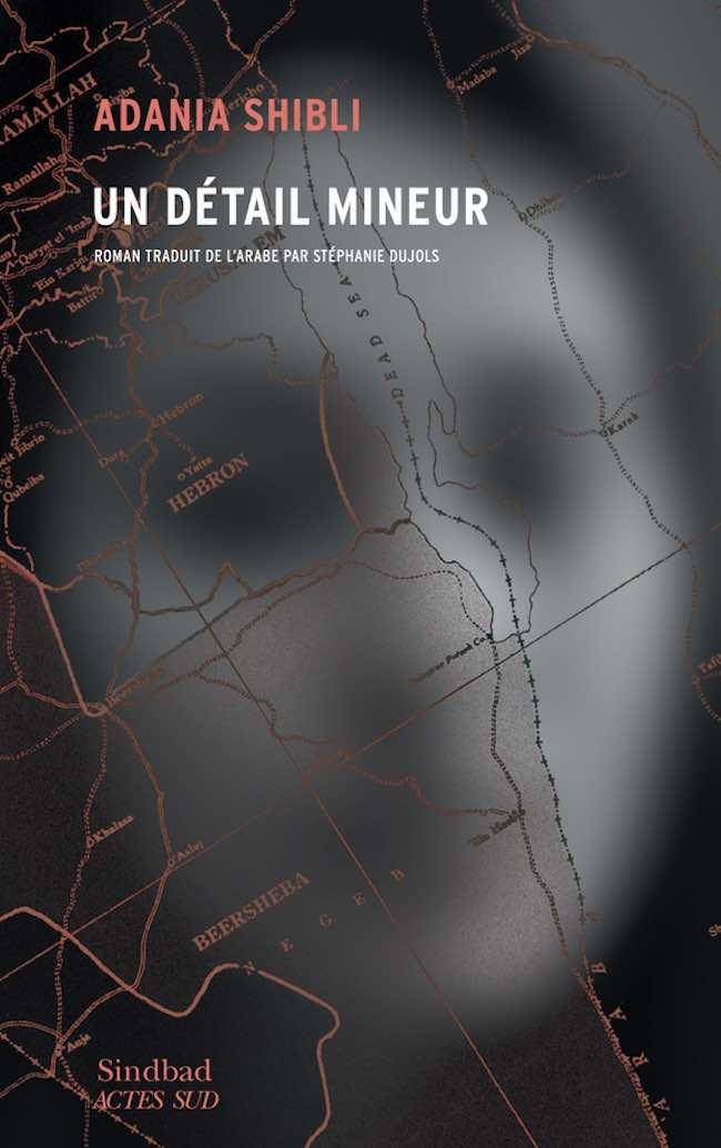 Un détail mineur, d'Adania Shibli : les désastres de la guerre