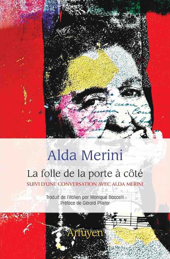 Avec Alda Merini, Arfuyen révèle une grande poétesse italienne