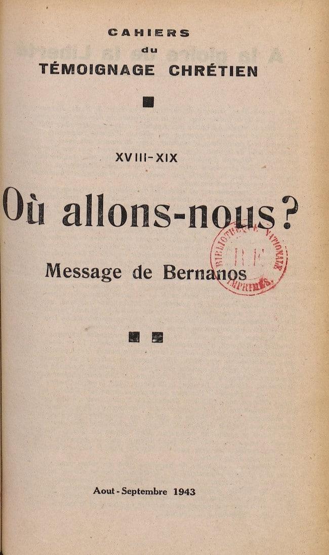 Où allons-nous?, de Georges Bernanos : les combats de Bernanos