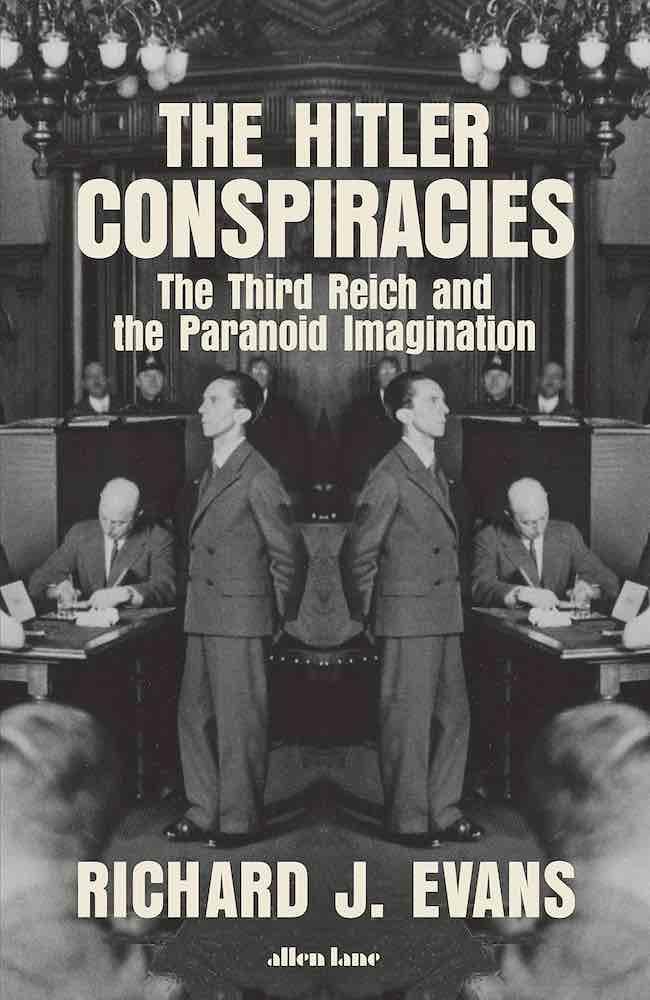 The Hitler Conspiracies, de Richard J. Evans : cinq théories du complot
