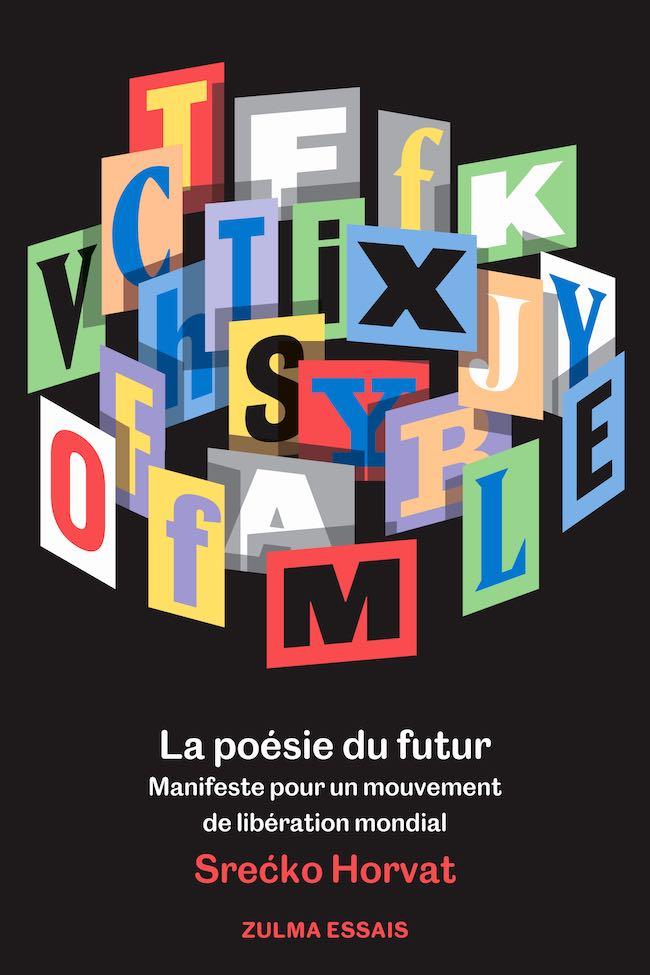 La poésie du futur, de Srećko Horvat : les bouteilles à la mer