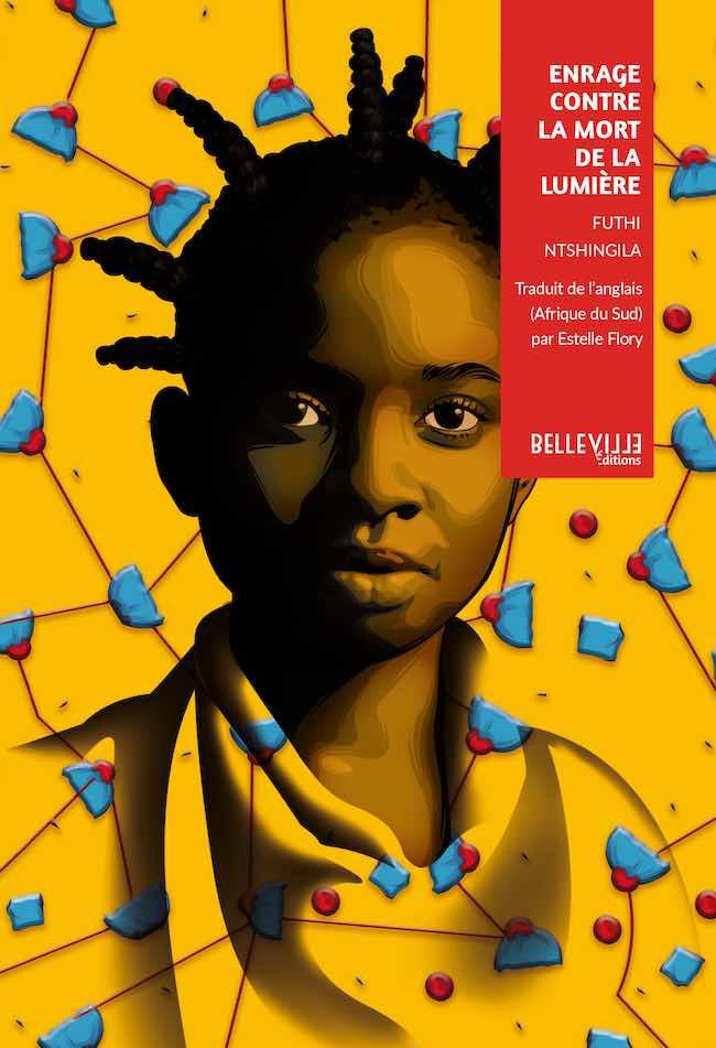 Enrage contre la mort de la lumière, de Futhi Ntshingila