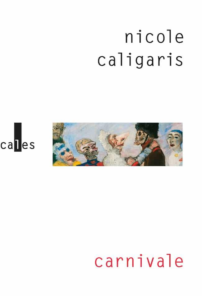 Carnivale, de Nicole Caligaris : dans un delta marécageux
