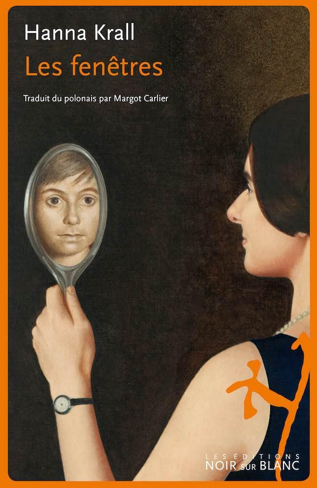 Les fenêtres : le deuxième roman de Hanna Krall traduit en français