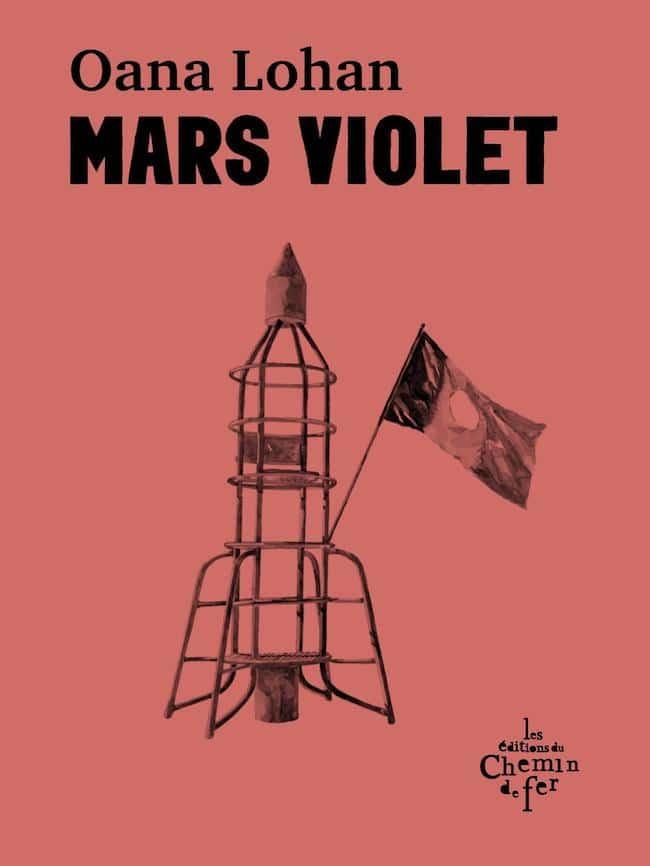 Mars Violet, d'Oana Lohan : les couleurs de ce qui n'est plus