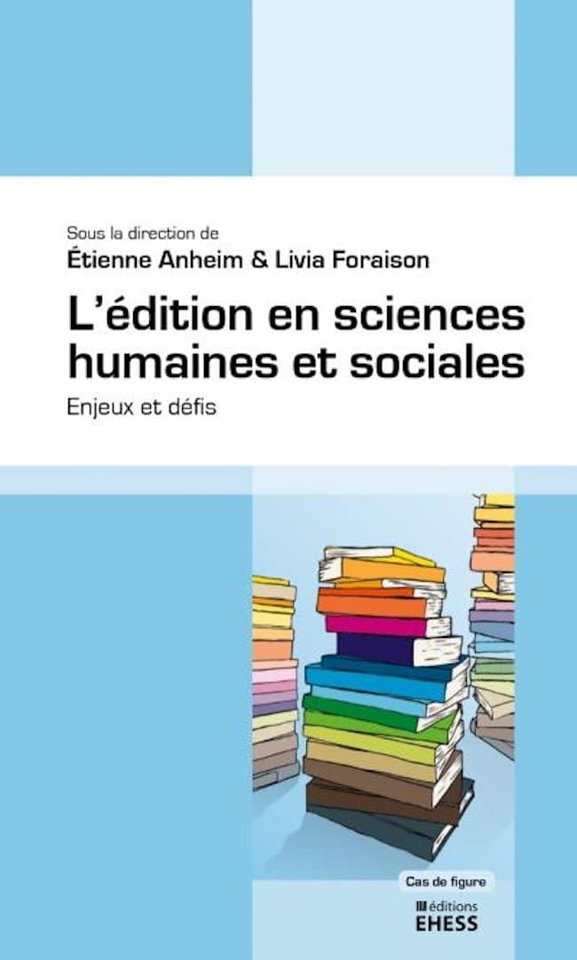 Au bureau de la revue et L'édition en sciences humaines et sociales