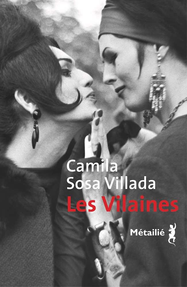 Les vilaines, de Camila Sosa Villada : la nouvelle langue d'un corps choisi