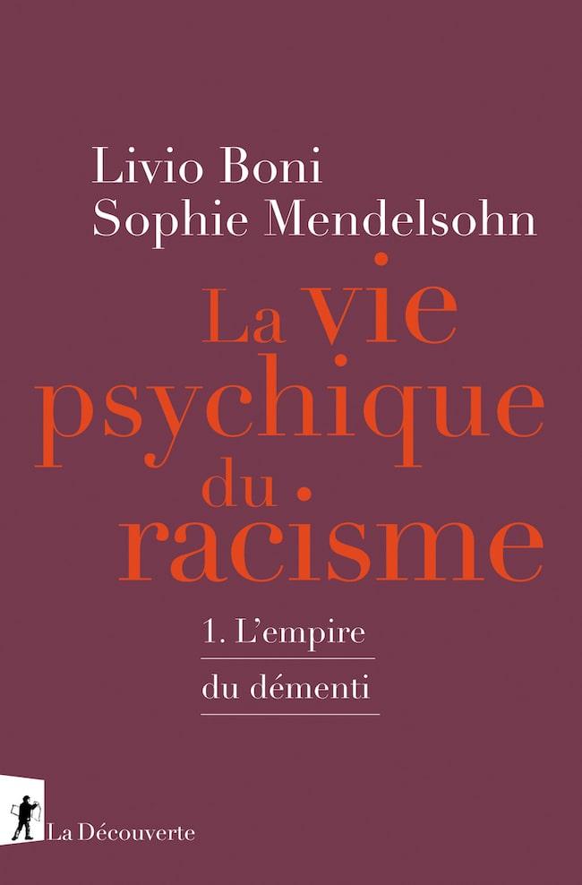 La vie psychique du racisme, de Livio Boni et Sophie Mendelsohn