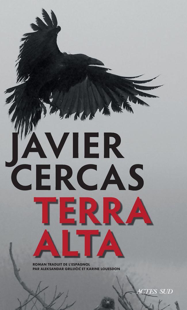 Terra Alta, de Javier Cercas : un fils de Javert