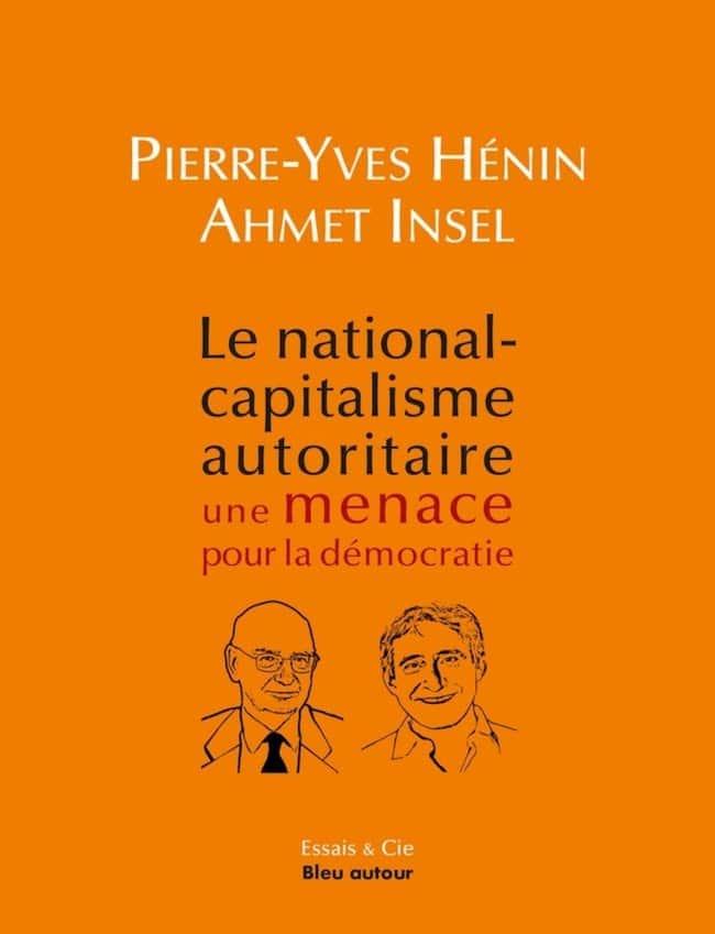 Le national-capitalisme autoritaire, de Pierre-Yves Hénin et Ahmet Insel