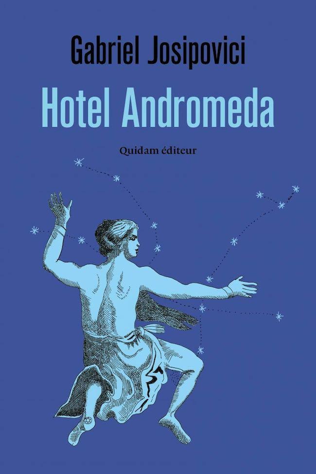 Hotel Andromeda, de Gabriel Josipovici : le sordide et le céleste
