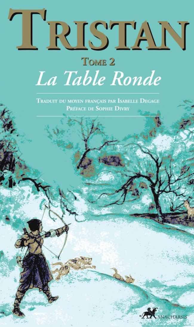 Le roman de Tristan en prose : enquête sur les amants de Cornouailles
