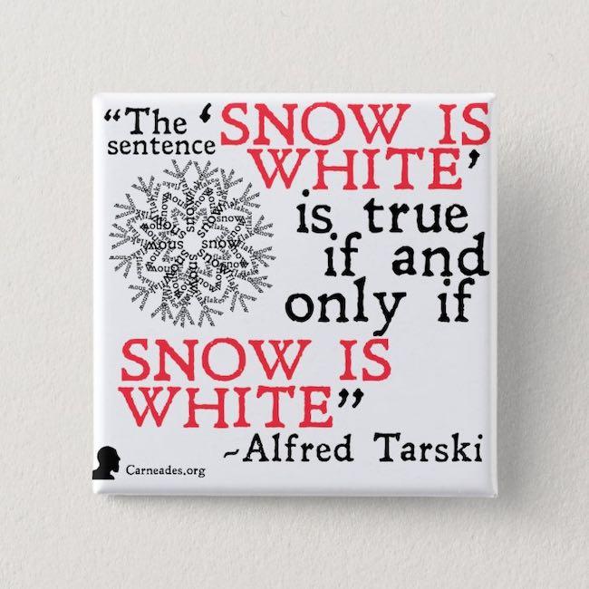 La neige est blanche : à propos d'une phrase d'Alfred Tarski