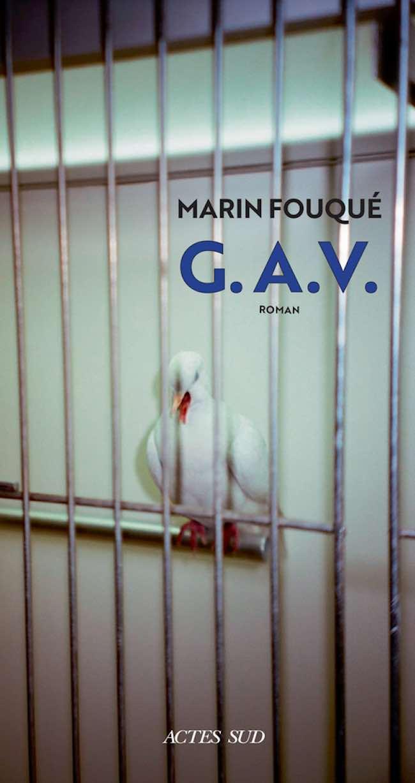 G.A.V, de Marin Fouqué : la littérature en cellule