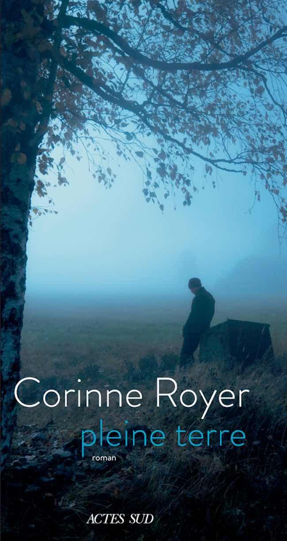 Pleine terre, de Corinne Royer : un homme pourchassé