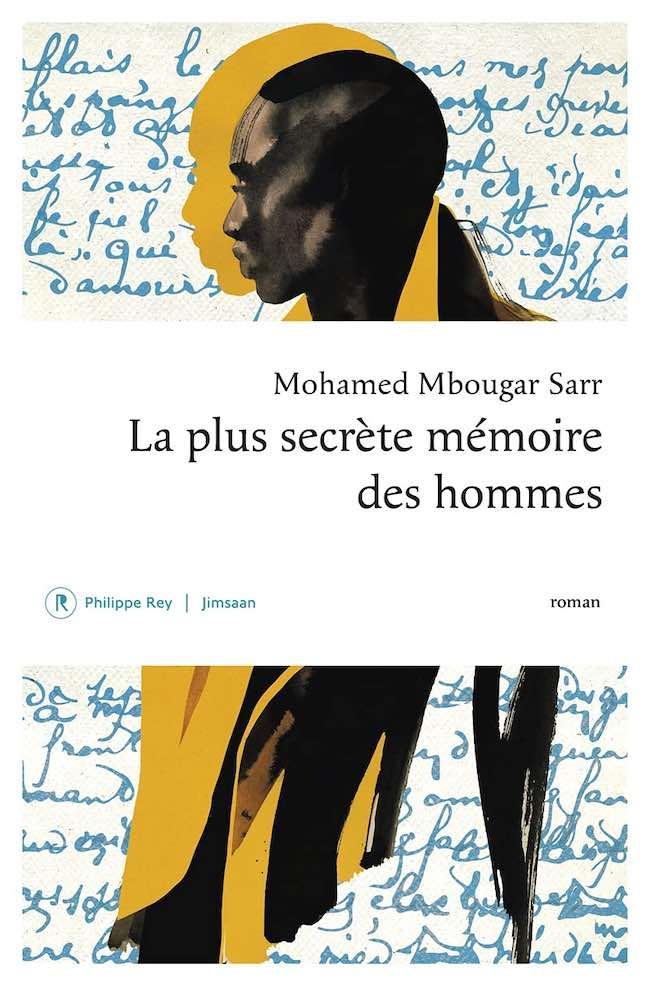 La plus secrète mémoire des hommes, de Mohamed Mbougar Sarr