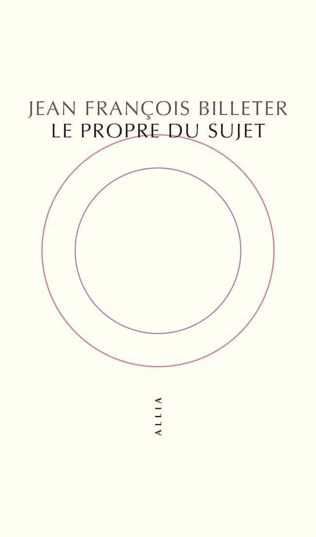 Trois livres pour entrer dans l'atelier de Jean-François Billeter