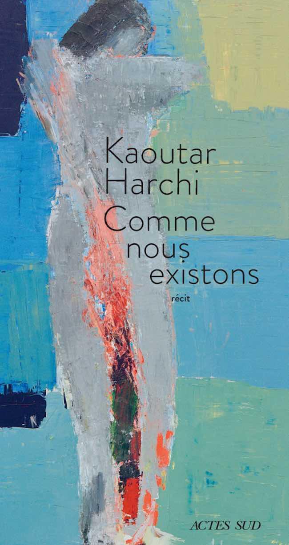 Comme nous existons, de Kaoutar Harchi : fille unique